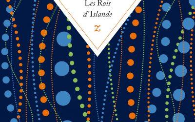 Les Rois d'Islande, traduit par Eric Boury, primé à Etonnants voyageurs
