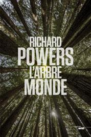 Richard Powers et l'arbre monde