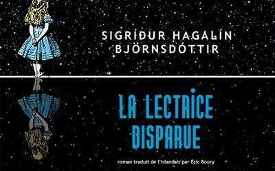 La lectrice disparue de  Sigríður Hagalín Björnsdótti  par le traducteur Eric Boury